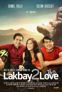 Lakbay2Love movie poster: Dennis Trillo, Solenn Heussaff and Kit Thompson