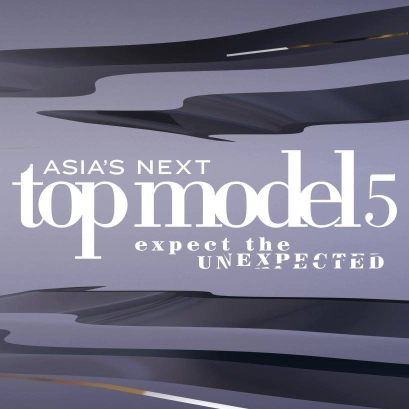 Asia's Next Top Model Cycle 5: Expect the Unexpected